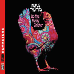 Do the Funky Chicken [Stax Remasters]
