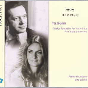 Telemann: Twelve Fantasias for Violin Solo; Five Violin Concertos