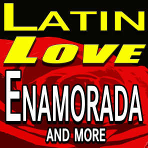 Latin Love Enamorada and more