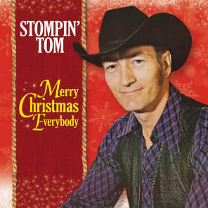 Merry Christmas Everybody From Stompin' Tom Connors
