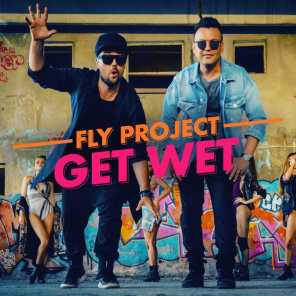 Fly Project - Get Wet (by Fly Records) (Radio Edit)   Play for free