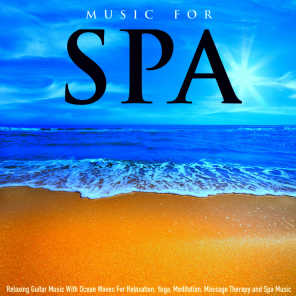 SPA - Music for Spa With Ocean Waves | Play for free on Anghami