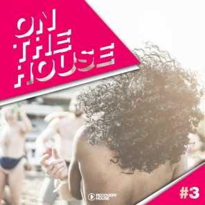 On The House, Vol. 3