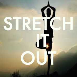 Stretch It Out