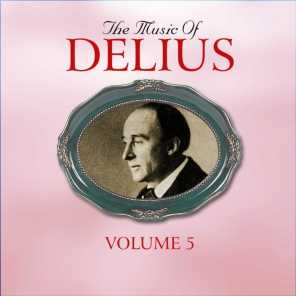 The Music Of Delius, The Early Recordings 1927-1948, Vol. 5