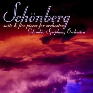 Schonberg: Suite & Five Pieces For Orchestra