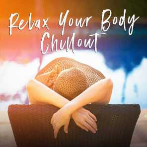Relax Your Body Chillout