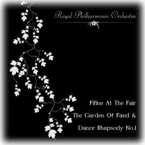Fifine At The Fair, The Garden Of Fand & Dance Rhapsody No.1