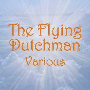 Wagner: The Flying Dutchman Vocal Highlights