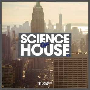 Science of House, Vol. 3
