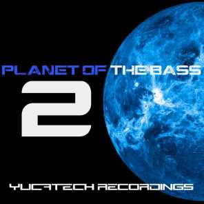 Planet of the Bass 2