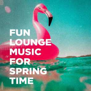 Fun Lounge Music For Spring Time