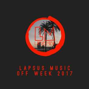 Lapsus Music off Week 2017