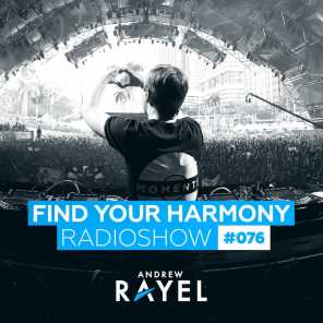 Find Your Harmony Radioshow #076
