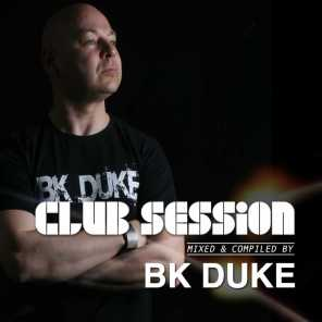 Club Session (Mixed and Compiled By BK Duke)