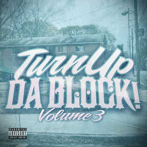 Turn up da Block Volume 3