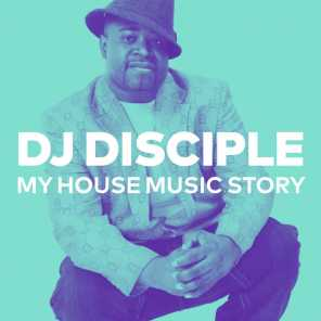 My House Music Story
