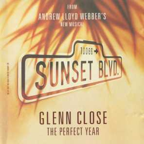 """The Perfect Year (Music From """"Sunset Boulevard"""")"""
