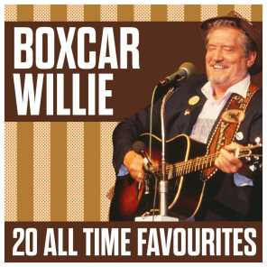 Boxcar Willie - 20 All Time Favourites
