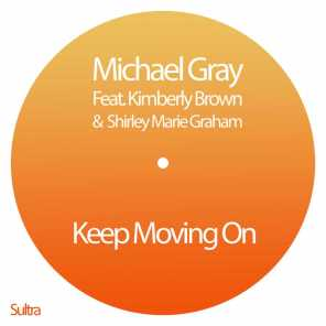 Keep Moving On (feat. Kimberley Brown & Shirley Marie Graham)