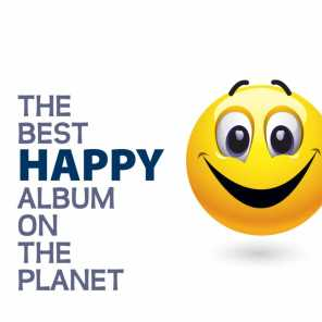 The Best Happy Album On The Planet