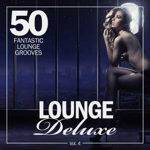 Lounge Deluxe, Vol. 4 (50 Fantastic Lounge Grooves)