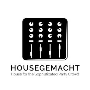 Housegemacht: House for the Sophisticated Party Crowd