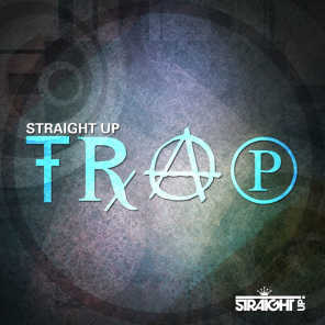 Straight Up Trap!