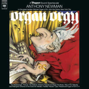 Organ Orgy - A Wagner Sound Spectacular ((Remastered))