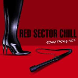 Red Sector : Something Hot