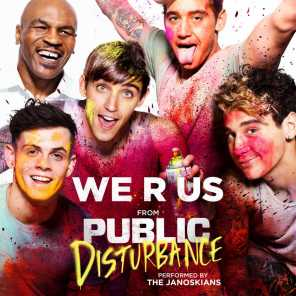 We R Us (From the Motion Picture Public Disturbance)