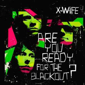 Are you ready for the blackout?