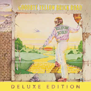Goodbye Yellow Brick Road (40th Anniversary Celebration/ Deluxe Edition)