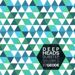 Deep Heads Dubstep Volume 1