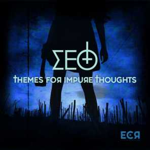 Themes for Impure Thoughts