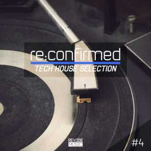 Re:Confirmed - Tech House Selection, Vol. 4