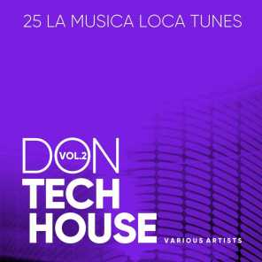 Don Tech House (La Musica Loca Tunes), Vol. 2