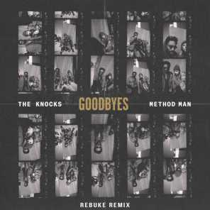 Goodbyes (feat. Method Man) (Rebuke Remix)