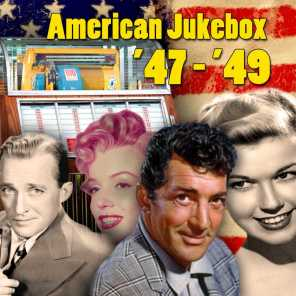 American Jukebox '47: '49