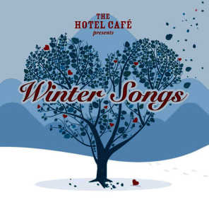 The Hotel Café presents... Winter Songs