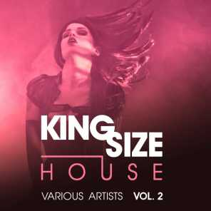 King Size House, Vol. 2