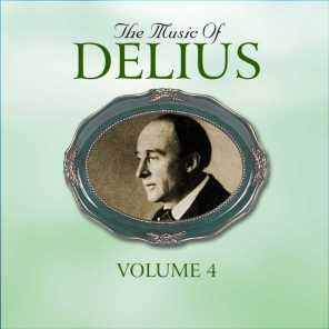 The Music Of Delius, The Early Recordings 1927-1948, Vol. 4