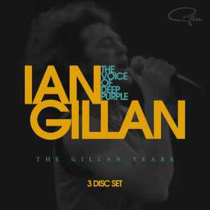The Voice of Deep Purple - The Gillan Years