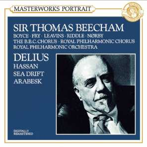 Delius:  Hassan & Sea Drift & An Arabesk