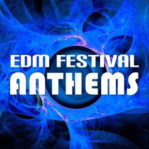 EDM Festival Anthems