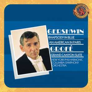 Gershwin: Rhapsody in Blue & An American in Paris - Grofé: Grand Canyon Suite (Expanded Edition)