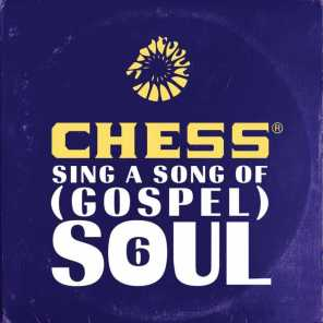 Chess Sing A Song Of (Gospel) Soul 6