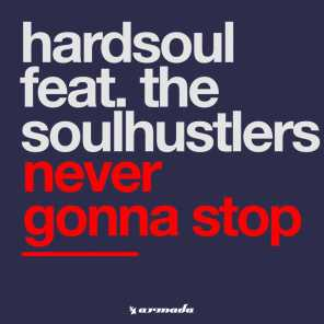 Never Gonna Stop (feat. The Soulhustlers)