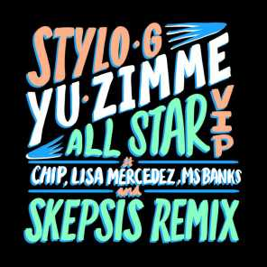 Yu Zimme (All Star VIP) [feat. Chip, Lisa Mercedez & Ms Banks]