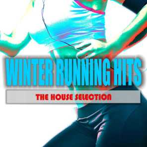 Winter Running Hits: The House Selection